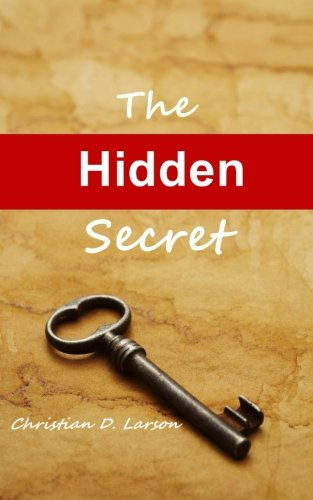 9781491068311: The Hidden Secret