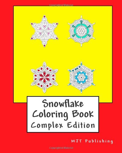 9781491070192: Snowflake Coloring Book - Complex Edition