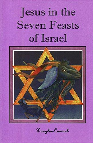 9781491070208: Jesus in the Seven Feasts of Israel