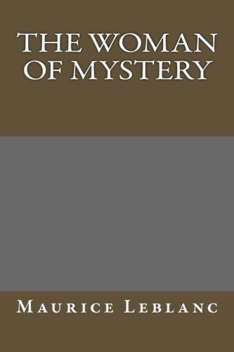 9781491070956: The Woman of Mystery
