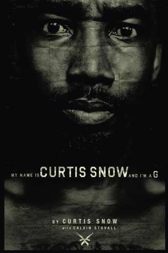 9781491071502: My Name Is Curtis Snow And I'm A G.