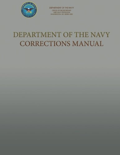 9781491071625: Department of the Navy Corrections Manual: SecNavInst 1640.9C