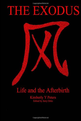 9781491071939: The Exodus Life and the Afterbirth (Volume 2)