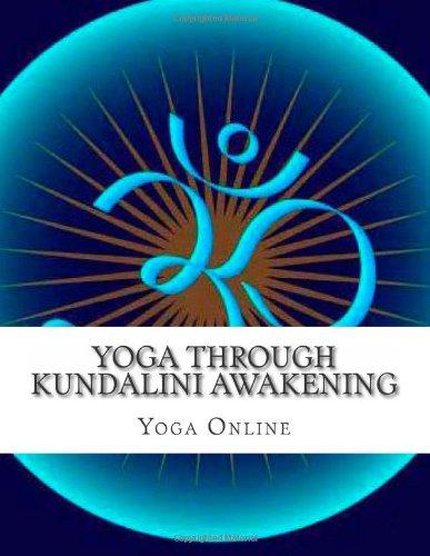 9781491074046: Yoga Through Kundalini Awakening