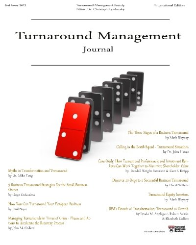 Turnaround Management Journal: Issue 2 2012: Journal of Corporate Restructuring, Transformation and...