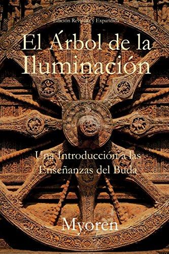 9781491074862: El Arbol de la Iluminacion: Una Introduccion a las Ensenanzas del Buda