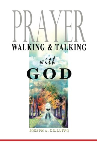 9781491075081: Prayer: Walking and Talking with God