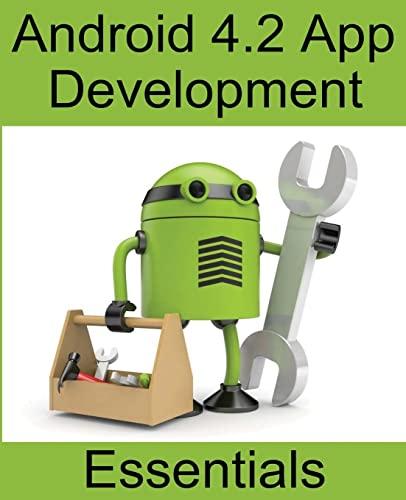 9781491075371: Android 4.2 App Development Essentials