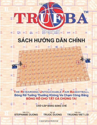 9781491076538: TRUFBA Official Handbook (Vietnamese): The Rewarding Untouchable Fair Basketball (Vietnamese Edition)