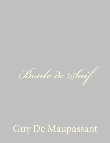 9781491076736: Boule de Suif