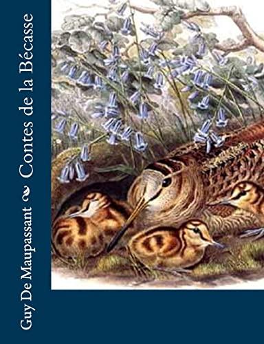 9781491076743: Contes de la Bécasse (French Edition)