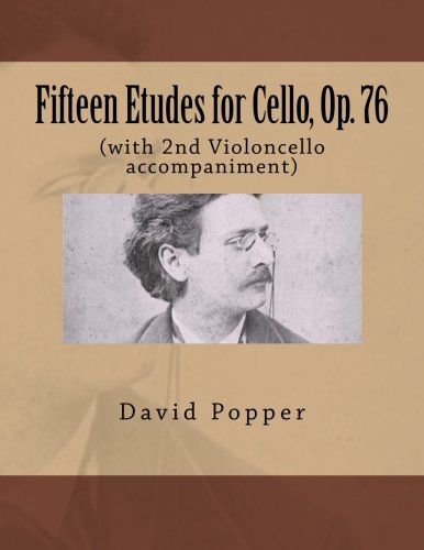 9781491077184: Fifteen Etudes for Cello, Op. 76: (with 2nd Violoncello accompaniment)