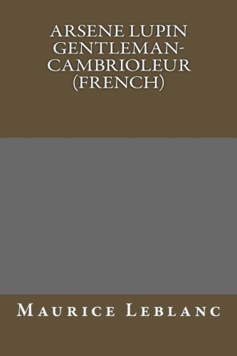 9781491077368: Arsene Lupin gentleman-cambrioleur (French)