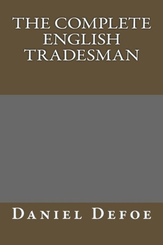 9781491077641: The Complete English Tradesman