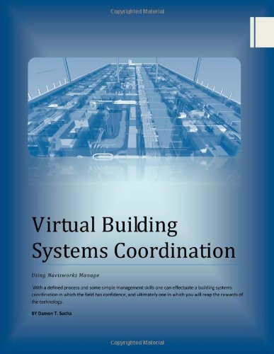9781491079065: Virtual Building Systems Coordination: Using Navisworks Manage