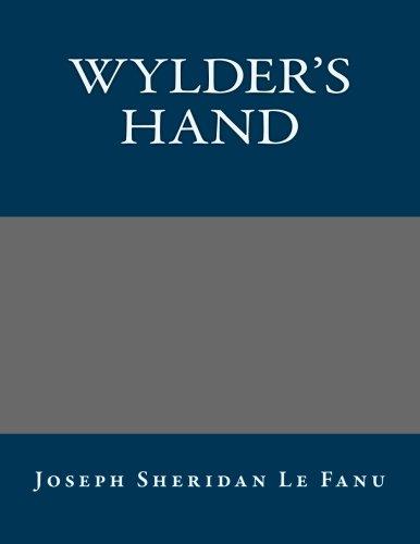 9781491079102: Wylder's Hand