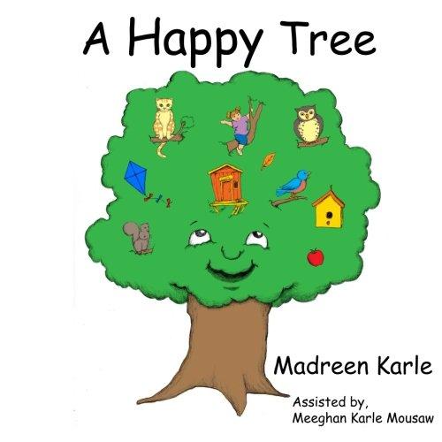 9781491079911: A Happy Tree