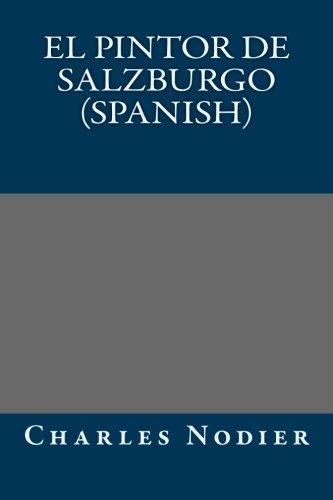 9781491079973: El pintor de Salzburgo (Spanish) (Spanish Edition)