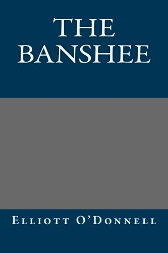 9781491080269: The Banshee
