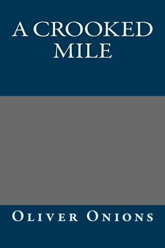 9781491080726: A Crooked Mile