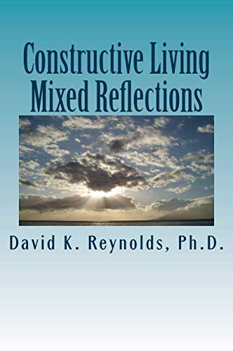 9781491081600: Constructive Living Mixed Reflections