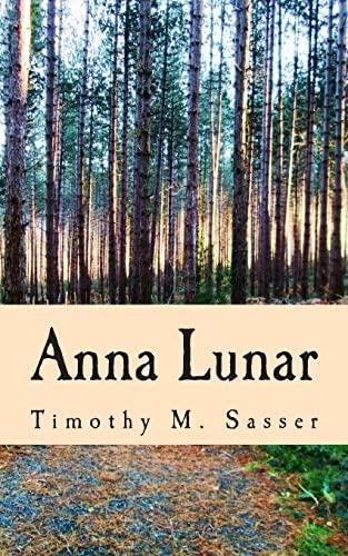 9781491081860: Anna Lunar