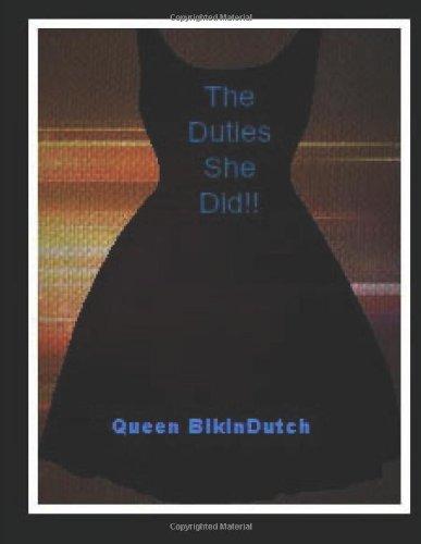 9781491084304: The Duties She Did!! (Orgasm Secrets!!)