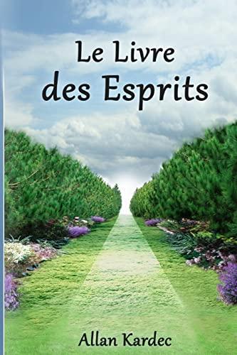 9781491085158: Le Livre Des Esprits (French Edition)