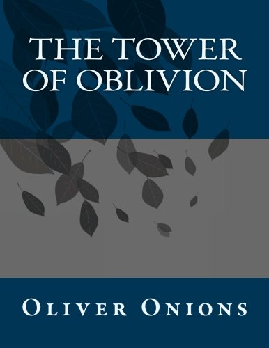 9781491085653: The Tower of Oblivion