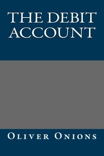 9781491085684: The Debit Account