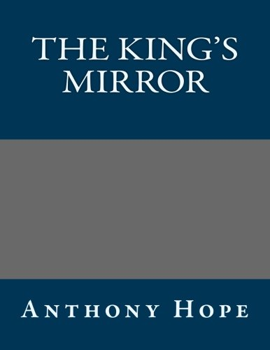 9781491085929: The King's Mirror