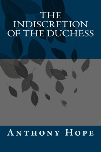 9781491086186: The Indiscretion of the Duchess