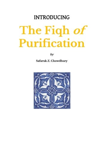 9781491086230: Introducing the Fiqh of Purification: Volume 1 (Introducing Fiqh Series)