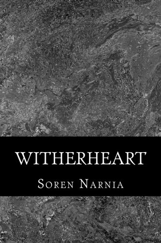9781491087701: Witherheart