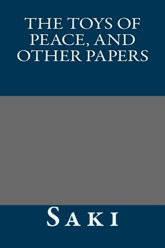 9781491089064: The Toys of Peace, and other papers