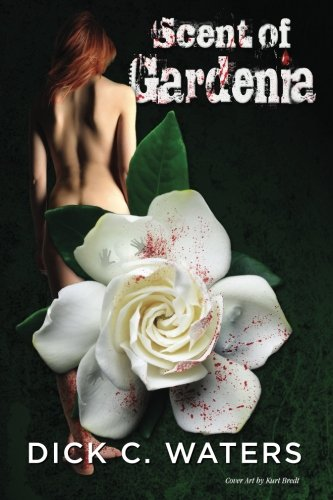 9781491089347: Scent of Gardenia (Scott Tucker Series)