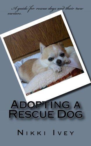9781491089385: Adopting a Rescue Dog