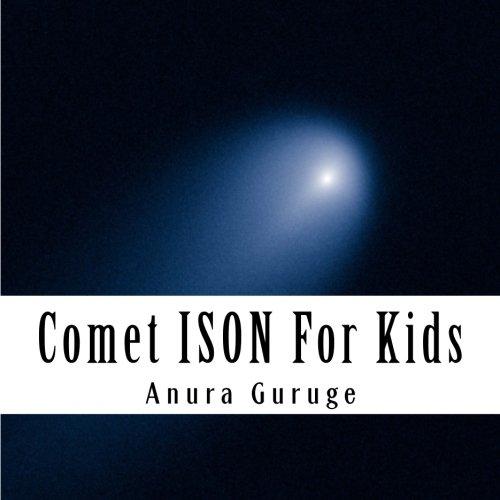 9781491092736: Comet ISON For Kids