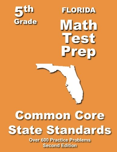 9781491093894: Florida 5th Grade Math Test Prep: Common Core Learning Standards