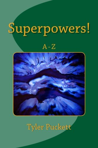 9781491095010: Superpowers!: A-Z