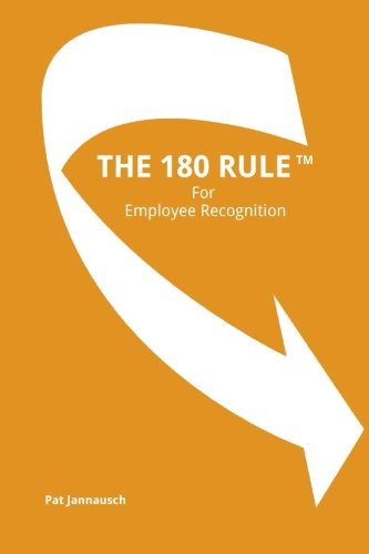 9781491095447: The 180 Rule for Employee Recognition