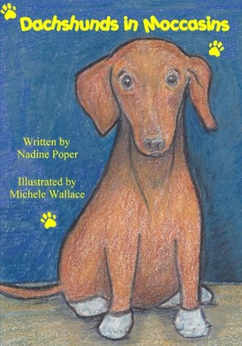9781491096093: Dachshunds in Moccasins