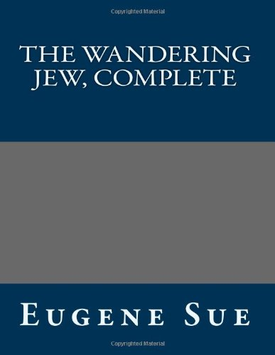 9781491096161: The Wandering Jew, Complete