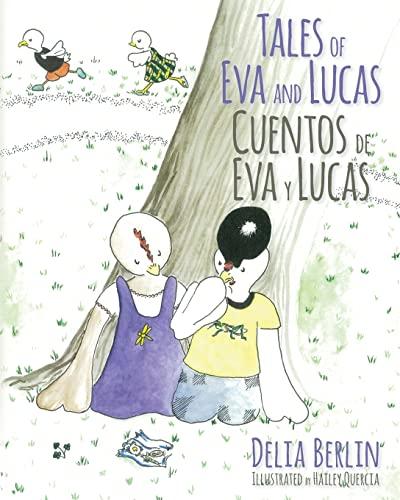 9781491097830: Tales of Eva and Lucas: Cuentos de Eva y Lucas (English and Spanish Edition)