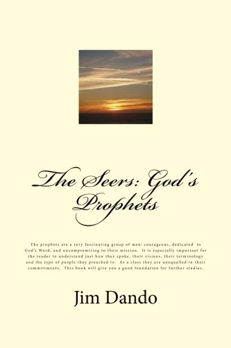 9781491098981: The Seers: God's Prophets