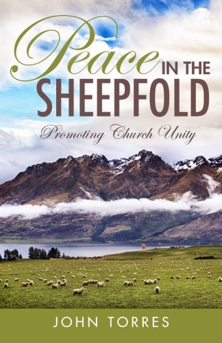 9781491099056: Peace In The Sheepfold: Promoting Church Unity