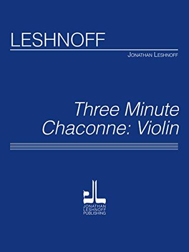 9781491121436: Three Minute Chaconne - Violin