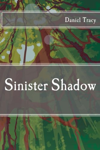 9781491201886: Sinister Shadow