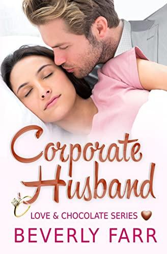 9781491201930: Corporate Husband (Love and Chocolate Series) (Volume 1)