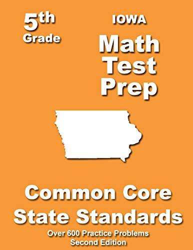 9781491203316: Iowa 5th Grade Math Test Prep: Common Core Learning Standards